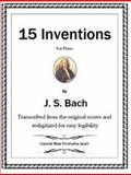 15 Inventions for Piano by J. S. Bach, , 0985634030