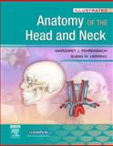 Illustrated Anatomy of the Head and Neck, Fehrenbach, Margaret J. and Herring, Susan W., 141603403X