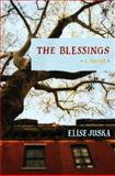 The Blessings, Elise Juska, 1455574031