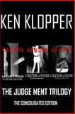 The Judge Ment Trilogy, Ken Klopper, 1493714031