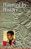 Haunted by History : Poetry by Joan Anim-Addo, Anim-Addo, Joan, 1902294033