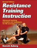 Resistance Training Instruction, Everett Aaberg, 0736064036