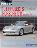 101 Projects for Your Porsche 911 996 And 997 1998-2008, Wayne R. Dempsey, 0760344035