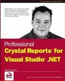 Professional Crystal Reports for Visual Studio. NET, David McAmis, 0764544039