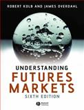 Understanding Futures Markets, Kolb, Robert W. and Overdahl, James A., 1405134038