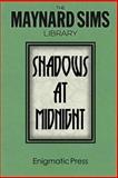 Shadows at Midnight, Maynard Sims, 1499364032