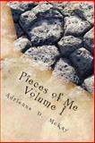 Pieces of Me, Volume I, Adrienne McKay, 1500484032