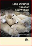 Long Distance Transport and Welfare of Farm Animals, , 1845934032