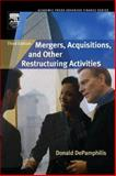 Mergers, Acquisitions, and Other Restructuring Activities, Donald Depamphilis, 0123694035