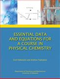 Physical Chemistry, Teplyakov, Andrew and Dybowski, Cecil, 0558304036