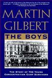 The Boys, Martin Gilbert, 0805044035