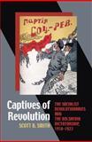 Captives of Revolution 9780822944034
