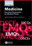 Ultra Medicine : Essential Preparation for Medical Finals, Monfredi, Oliver and Cockshoot, David, 1405124032