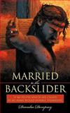 Married to the Backslider, Deondra Dempsey, 143896403X