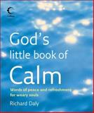 God's Little Book of Calm, Richard Daly, 0007234031