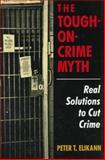 The Tough-on-Crime Myth 9780306454035