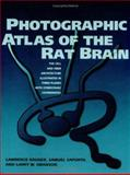 Photographic Atlas of the Rat Brain : The Cell and Fiber Architecture Illustrated in Three Planes with Stereotaxic Coordinates, Kruger, Lawrence and Saporta, Samuel, 0521424038