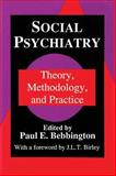 Social Psychiatry : Theory, Methodology, and Practice, , 088738403X
