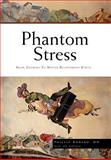 Phantom Stress, Phillip Romero, 1450044034