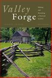 Valley Forge : Making and Remaking a National Symbol, Treese, Lorett, 0271014032