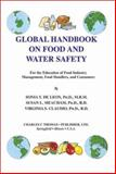 Global Handbook on Food and Water Safety : For the Education of Food Industry Management, Food Handlers, and Consumers, De Leon, Sonia Yuson and Meacham, Susan L., 0398074038