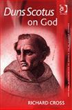 Duns Scotus on God, Cross, Richard, 0754614034