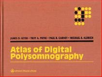 Atlas of Digital Polysomnography, Geyer, James D. and Payne, Troy, 0781724031