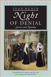 Night of Denial, Ivan Alekseevich Bunin, 0810114038