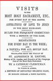 Visits to the Most Holy Sacrament for Every Day of the Month, Alphonsus Ligouri, 1490494030