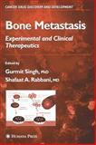 Bone Metastasis, , 158829403X