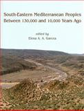 South-Eastern Mediterranean Peoples Between 130,000 and 10,000 Years Ago, , 1842174037