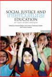 Social Justice and Intercultural Education : An Open-Ended Dialogue, Bhatti, Ghazala, 1858564034