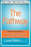 The Pathway, Laurel Mellin, 0060514035