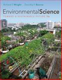 Environmental Science : Toward a Sustainable Future, Wright, Richard T. and Boorse, Dorothy, 0321664035