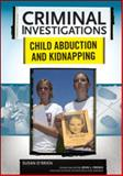 Child Abduction and Kidnapping, O'Brien, Susan, 0791094030