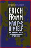 Man for Himself, Erich Fromm, 0805014039