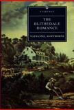 The Blithedale Romance, Hawthorne, Nathaniel, 0460874039