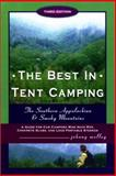 The Best in Tent Camping, Johnny Molloy, 089732403X