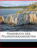 Handbuch der Pflanzenkrankheiten, L. 1867-1940 Reh, 114939403X