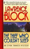 The Thief Who Couldn't Sleep, Lawrence Block, 0451194039