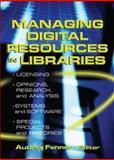 Managing Digital Resources in Libraries, Fenner, Audrey and Katz, Linda S., 0789024039