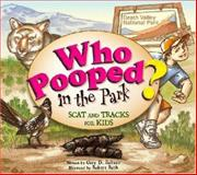 Who Pooped in the Park?, Gary D. Robson, 1560374039