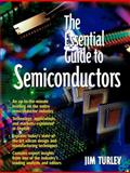 The Essential Guide to Semiconductors, Turley, Jim, 013046404X