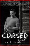Cursed Heart, T. snyder, 1500484040