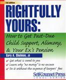 Rightfully Yours, Gary A. Shulman, 1551804042