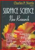 Surface Science : New Research, Norris, Charles P., 1594544042