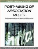 Post-Mining of Association Rules : Techniques for Effective Knowledge Extraction, Yanchang Zhao, 1605664049