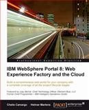 IBM Websphere Portal 8, Chelis Camargo and Helmar Martens, 1849684049