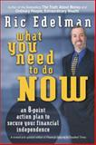 What You Need to Do Now, Ric Edelman, 0060094044