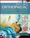 Dutton's Orthopaedic Examination Evaluation and Intervention, Dutton, Mark, 0071744045